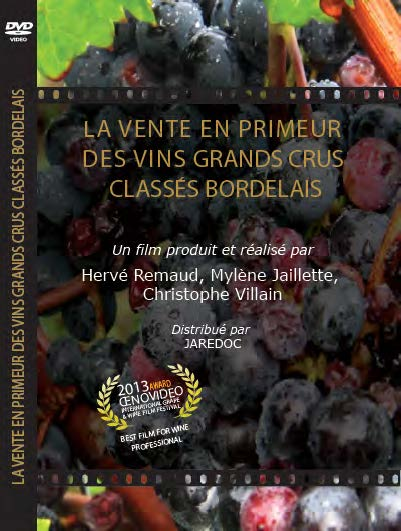 La vente en primeur des vins grands crus classés bordelais / The en primeur wine sales of bordeaux classified growths